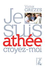 Le pape me dit : «Tu es athée ? Reste-le!»