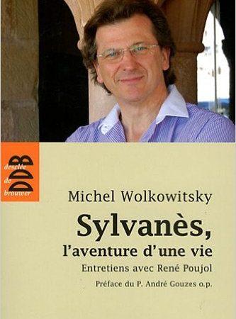 Sylvanès, l'aventure d'une vie
