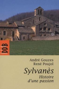 Sylvanès, histoire d'une passion